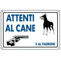 CARTELLO ATTENTI AL CANE E AL PADRONE CM 20x30