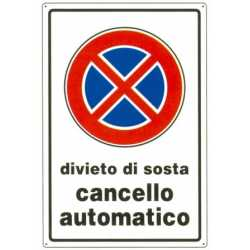 CARTELLO IN PVC CM 20x30 DIVIETO DI SOSTA CANCELLO AUTOMATICO